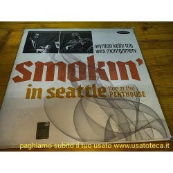 MONTGOMERY,WES / WYNTON KEL...-SMOKIN IN SEATTLE: LIVE AT THE PENTHOUSE LP COME NUOVO VINILE